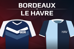 Girondins de Bordeaux VS Le Havre Athletic Club