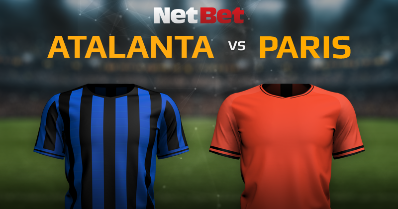 Atalanta Bergame VS Paris Saint-Germain