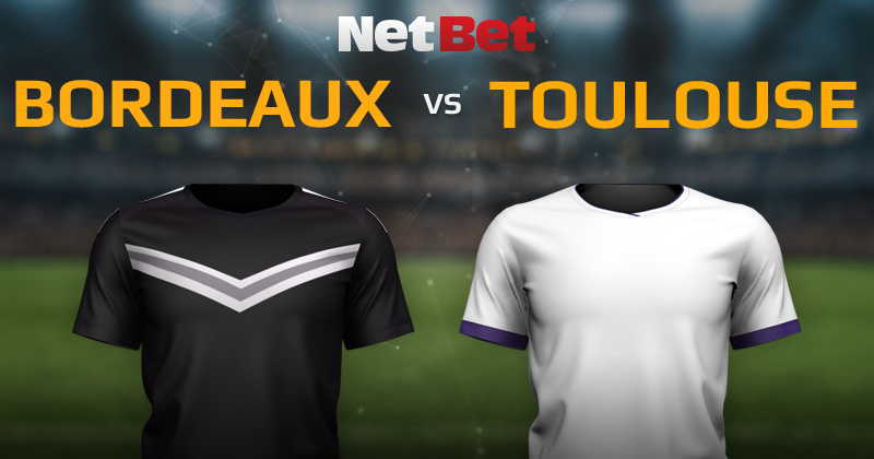 Girondins de Bordeaux VS Toulouse FC
